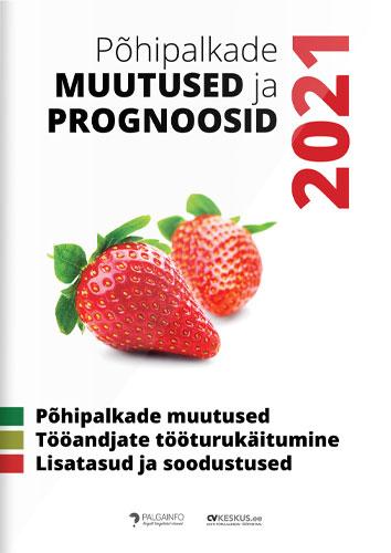 Põhipalkade muutused ja prognoosid 2021