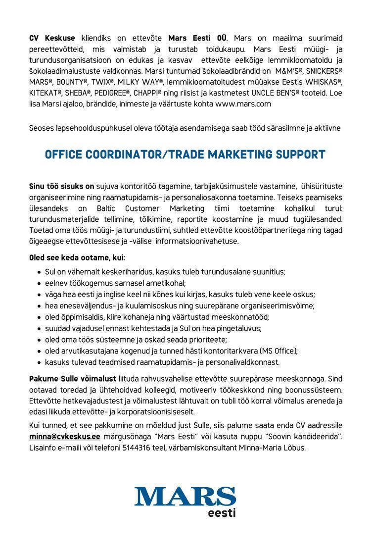 cv keskus tööpakkumine mars eesti oÜ otsib office coordinator tööpakkumise number