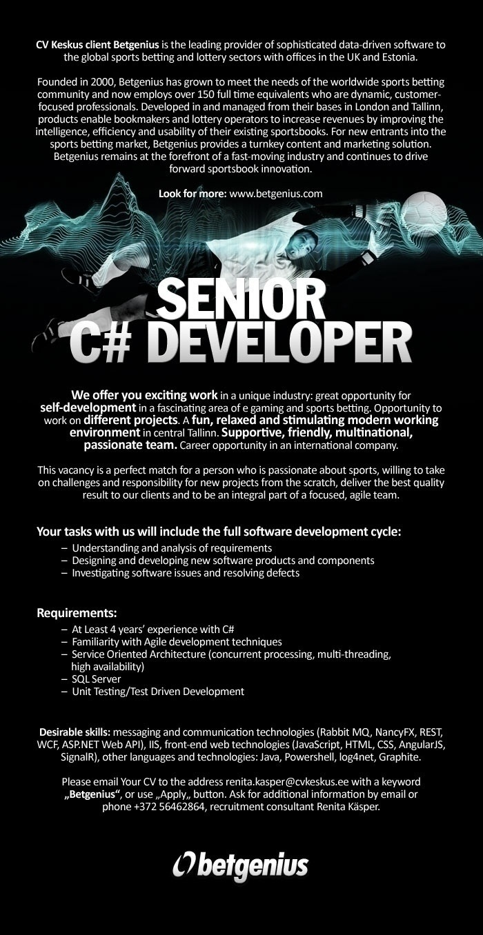 CVKeskus.ee klient Betgenius is looking for Senior C# Developer