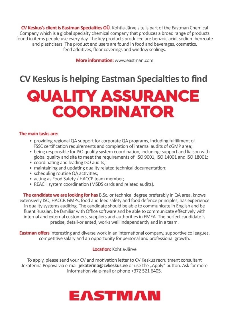 CV Market´s client Eastman Specialties OÜ is looking for Quality Assurance coordinator