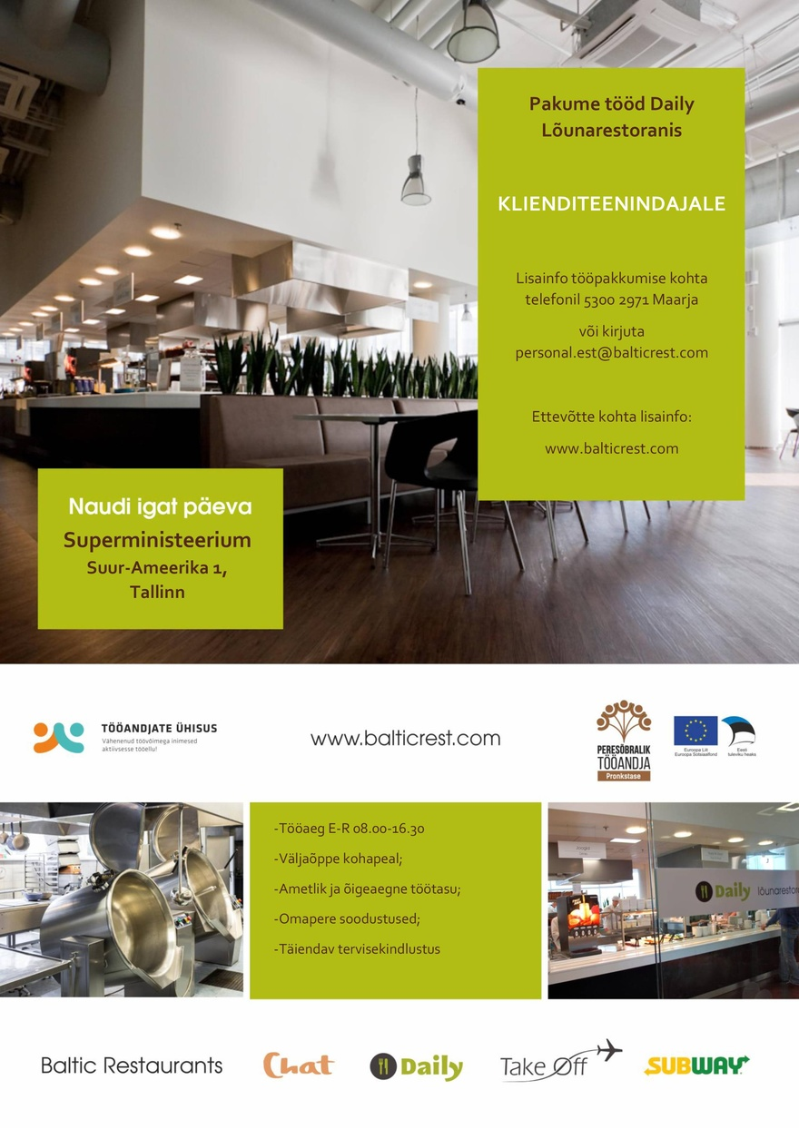BALTIC RESTAURANTS ESTONIA AS KLIENDITEENINDAJA Superministeeriumi Daily lõunarestoranis