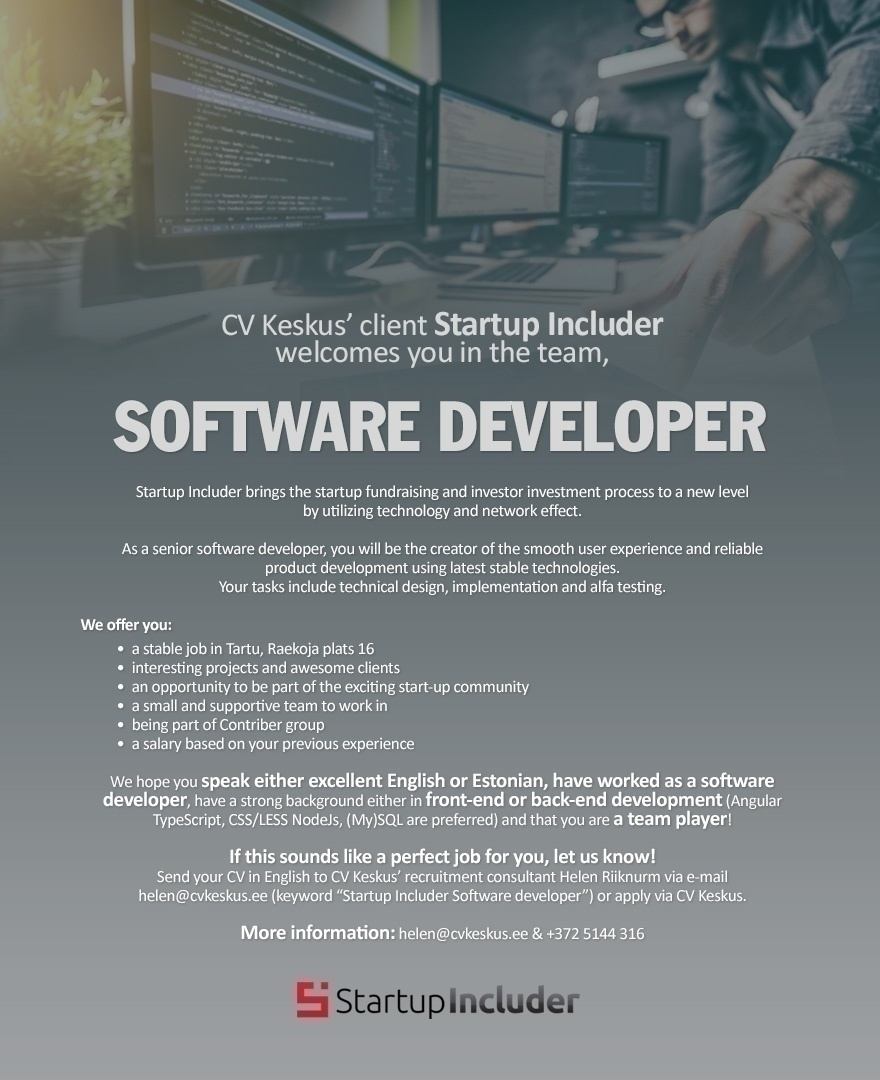 STARTUP INCLUDER OÜ Startup Includer is looking for a software developer!