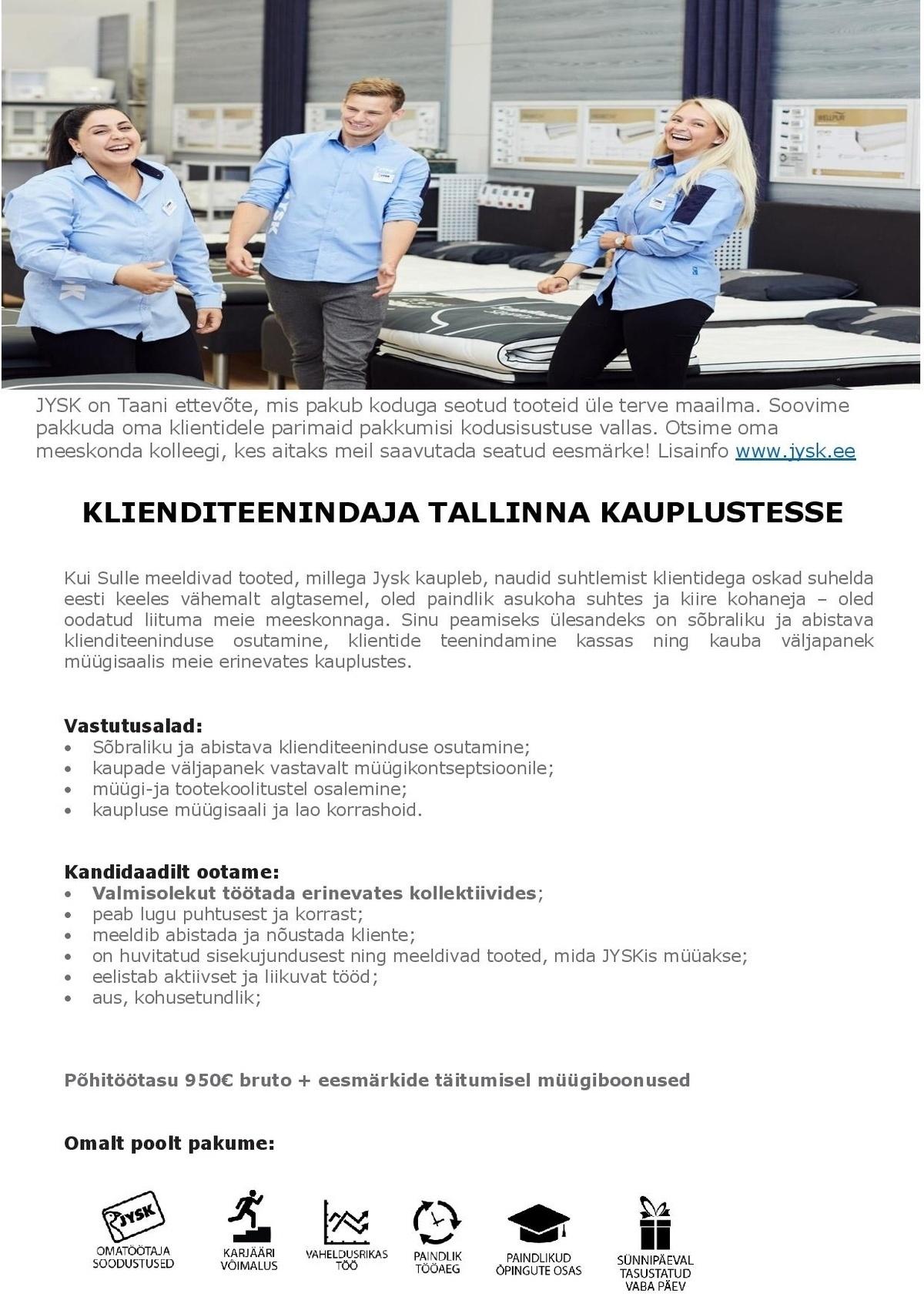 2c83f8f34a0 Jysk Linnen\'n Furniture OÜ Operatiivklienditeenindaja Jyski Tallinna  kauplustesse