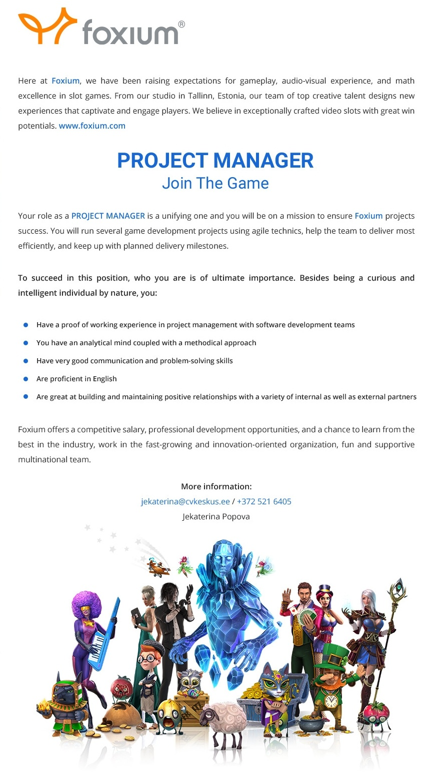 Foxium OÜ PROJECT MANAGER - JOIN THE GAME